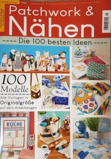 Patchwork & Nähen - 100 beste Ideen